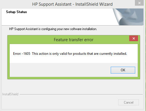 HP Support Assistant Software installation Error - 1605 - HP Support