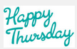 HappyThursday.PNG