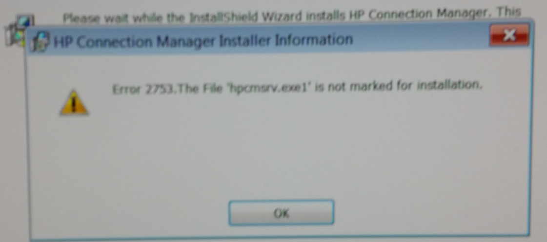 error 2753 when installing hpc\u003c hp support community 5944290when installing hp connection manager i get his error error 2753